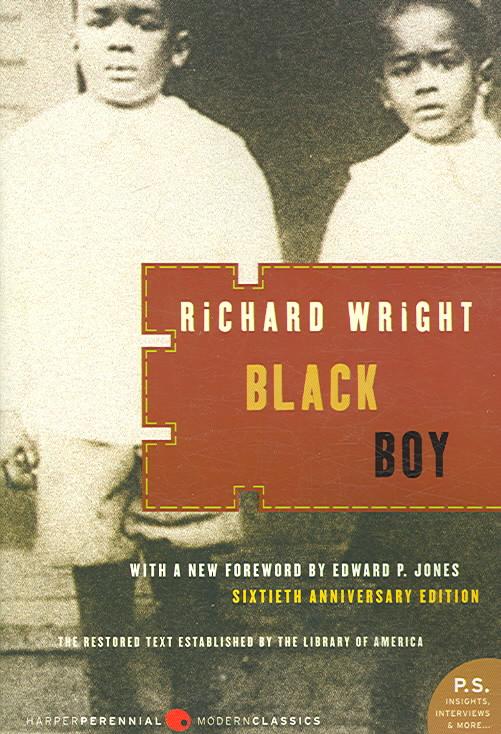 Black Boy By Wright, Richard/ Jones, Edward P. (FRW)