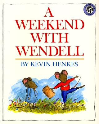 A Weekend With Wendell By Henkes, Kevin